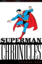 Siegel, Jerry,   Shuster, Joe The Superman Chronicles 1