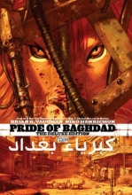 Vaughan, Brian K. Pride of Baghdad Deluxe Edition