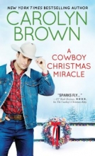 Brown, Carolyn A Cowboy Christmas Miracle