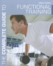 Allan Collins The Complete Guide to Functional Training
