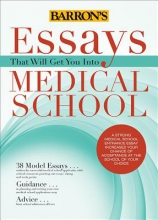 Dowhan, Adrienne Essays That Will Get You Into Medical School
