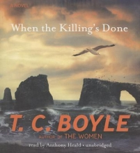 Boyle, T. Coraghessan When the Killing`s Done