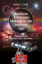 Clark, Robert L. AMATEUR TELESCOPE MAKING IN TH