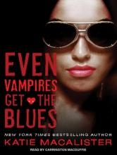 MacAlister, Katie Even Vampires Get the Blues