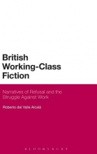Alcala, Roberto Del Valle British Working-Class Fiction
