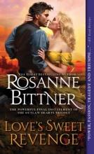 Bittner, Rosanne Love`s Sweet Revenge