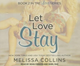 Collins, Melissa Let Love Stay
