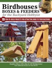 A. & G. Bridgewater,   Stephen Moss Birdhouses, Boxes & Feeders for the Backyard Hobbyist