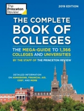 The Princeton Review The Complete Book of Colleges 2019