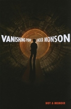 Monson, Ander Vanishing Point