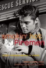 Smokin` Hot Firemen