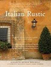 Minchilli, Elizabeth Helman,   Minchilli, Domenico Italian Rustic