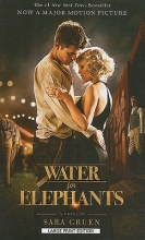 Gruen, Sara Water for Elephants