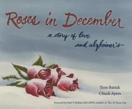 Batiuk, Tom,   Ayers, Chuck Roses in December