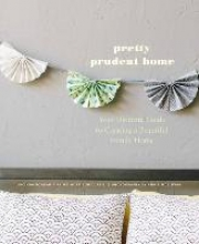 Boneau, Jacinda,   Curtis, Jaime Morrison Pretty Prudent Home