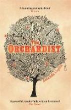 Coplin, Amanda The Orchardist