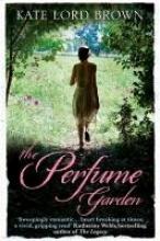 Lord Brown, Kate Perfume Garden