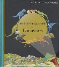 Galeron, Henri My First Encyclopedia of Dinosaurs