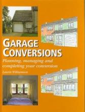Laurie Williamson Garage Conversions
