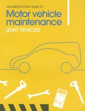 Phil Knott,   Adam Roylance An Introductory Guide to Motor Vehicle Maintenance