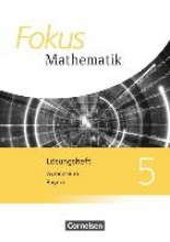 Fokus Mathematik 5. Jahrgangsstufe - Bayern - Lösungen zum Schülerbuch