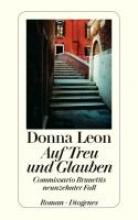 Leon, Donna,   Schmitz, Werner Auf Treu und Glauben