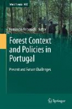 Fernando Reboredo Forest Context and Policies in Portugal