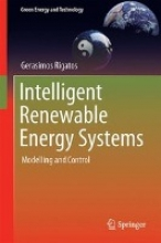 Rigatos, Gerasimos Intelligent Renewable Energy Systems