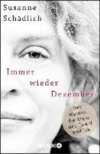 Schädlich, Susanne Immer wieder Dezember