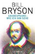 Bryson, Bill Shakespeare - wie ich ihn sehe