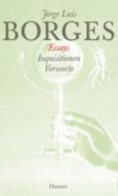 Borges, Jorge Luis Gesammelte Werke 03. Der Essays dritter Teil