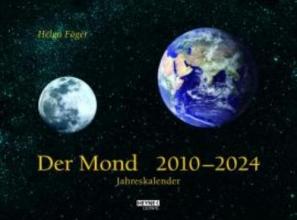 Föger, Helga Der Mond 2010 - 2024.  Jahreskalender