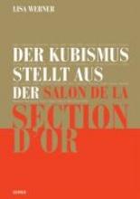 Werner, Lisa Der Kubismus stellt aus