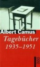 Camus, Albert Tageb�cher 1935-1951