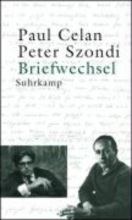 Celan, Paul Briefwechsel Paul Celan Peter Szondi