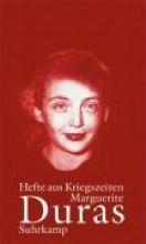 Duras, Marguerite Hefte aus Kriegszeiten