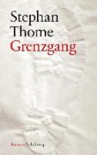 Thome, Stephan Grenzgang