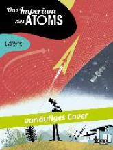 Smolderen, Thierry Das Imperium des Atoms