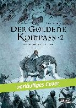 Pullman, Philip Der goldene Kompass (Comic) 02
