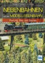 Kratzsch-Leichsenring, Michael U. Nebenbahnen auf der Modelleisenbahn