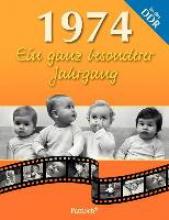 Pohl, Elke 1974. Ein ganz besonderer Jahrgang in der DDR