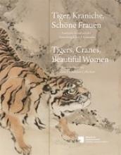 Tiger, Kraniche, Schöne Frauen - Tigers, Cranes, Beautiful Women