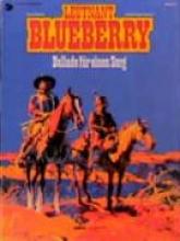 Charlier, Jean-Michel Blueberry 15 Ballade fr einen Sarg