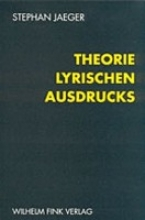 Jaeger, Stephan Theorie lyrischen Ausdrucks