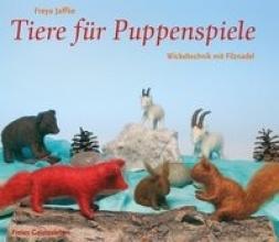 Jaffke, Freya Tiere für Puppenspiele