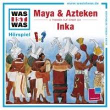 Baur, Manfred Was ist was Hrspiel-CD: Maya & AztekenInka
