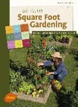Nageleisen, Anne-Marie Gärtnern im Quadrat - Das Praxisbuch