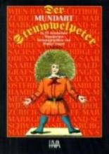 Hoffmann, Heinrich Der Mundart-Struwwelpeter in 27 deutschen Mundarten