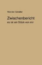 Schäfer, Wendel Zwischenbericht