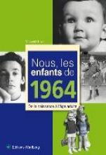 Grive, Vincent Nous, les enfants de 1964